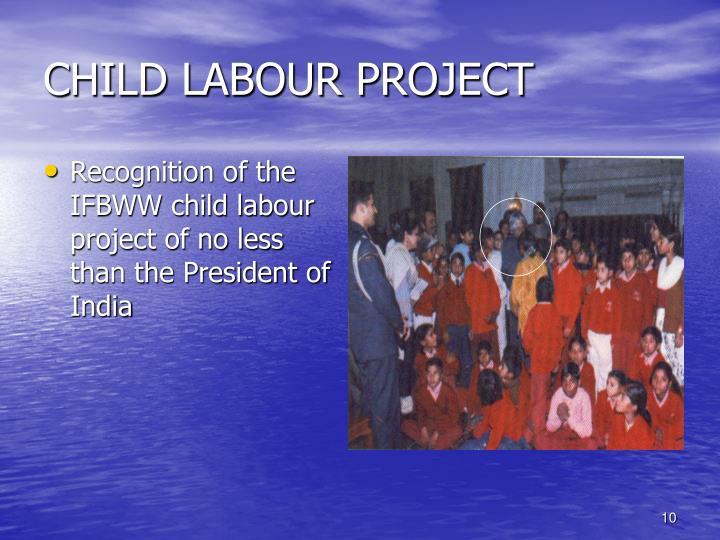 CHILD LABOUR PROJECT