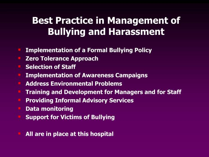 Best Practice in Management of Bullying and Harassment