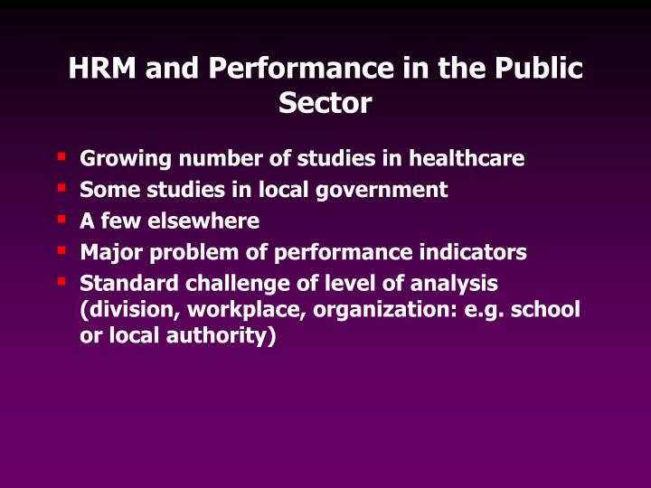 HRM and Performance in the Public Sector