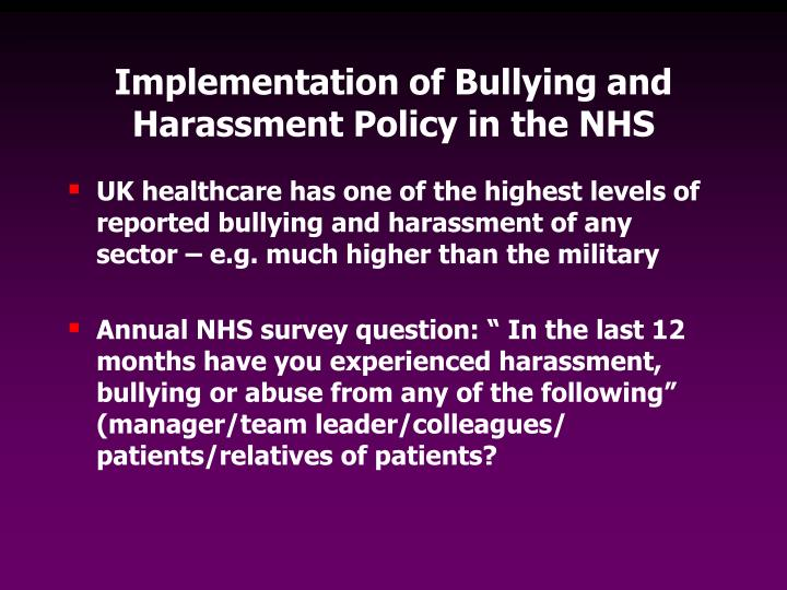 Implementation of Bullying and Harassment Policy in the NHS