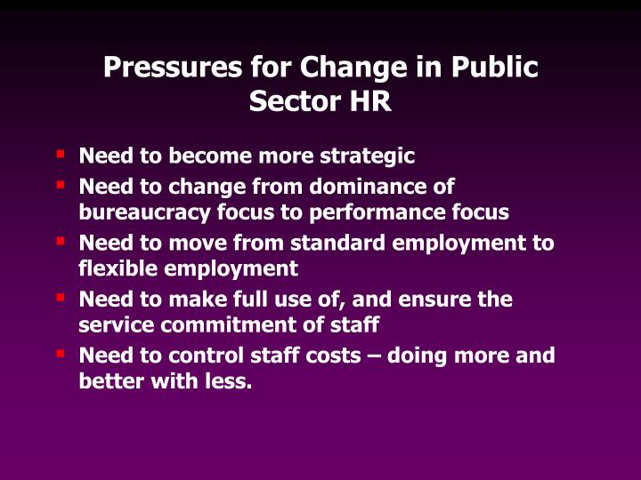 Pressures for Change in Public Sector HR