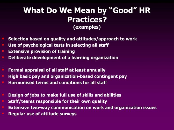 "What Do We Mean by ""Good"" HR Practices?"