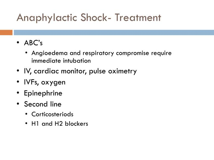 Anaphylactic Shock- Treatment