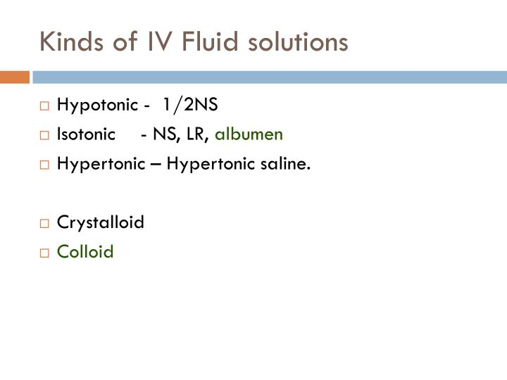 Kinds of IV Fluid solutions