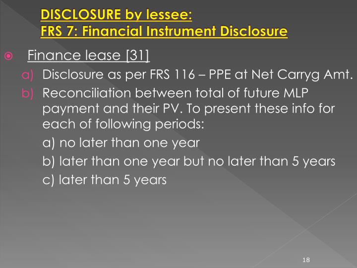 DISCLOSURE by lessee: