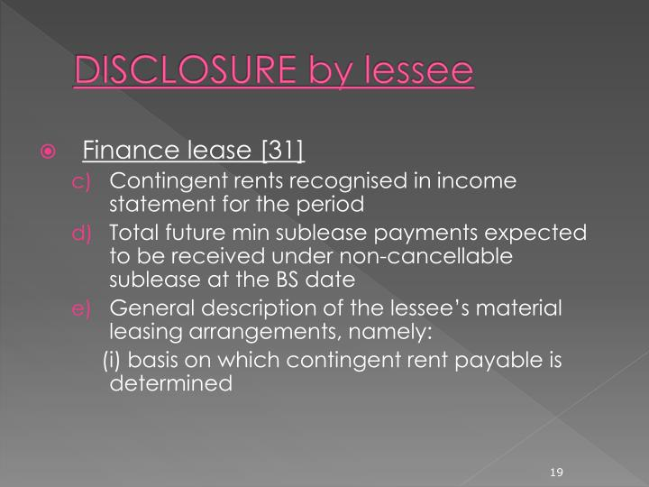 DISCLOSURE by lessee