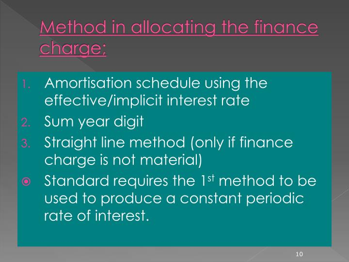 Method in allocating the finance charge;