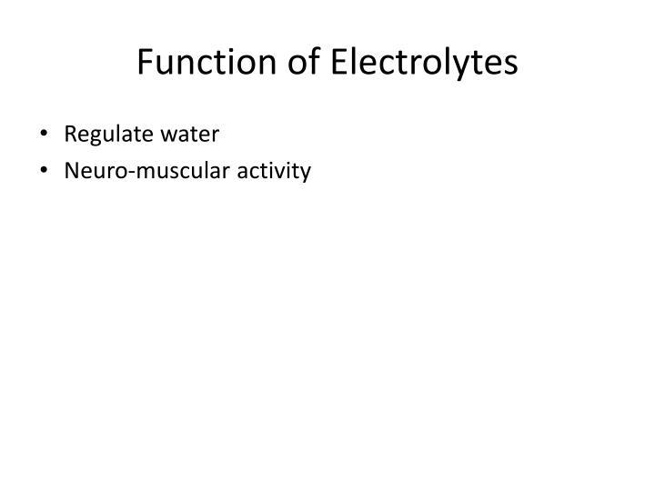 Function of Electrolytes