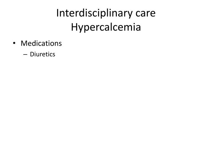 Interdisciplinary care