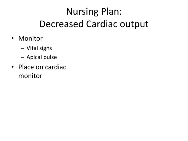 Nursing Plan: