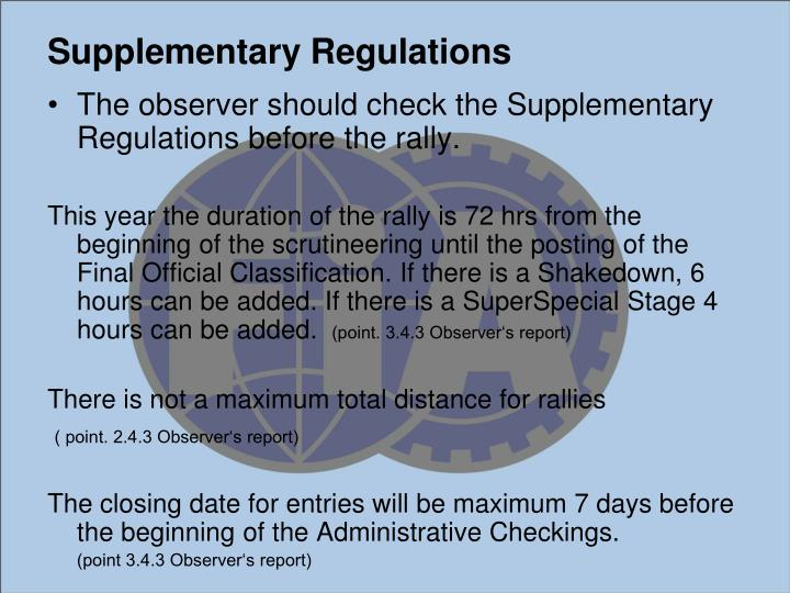 Supplementary regulations