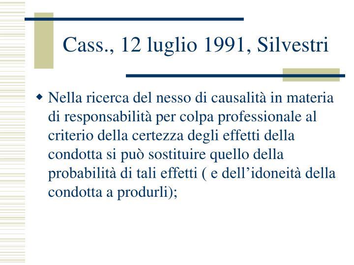 Cass., 12 luglio 1991, Silvestri