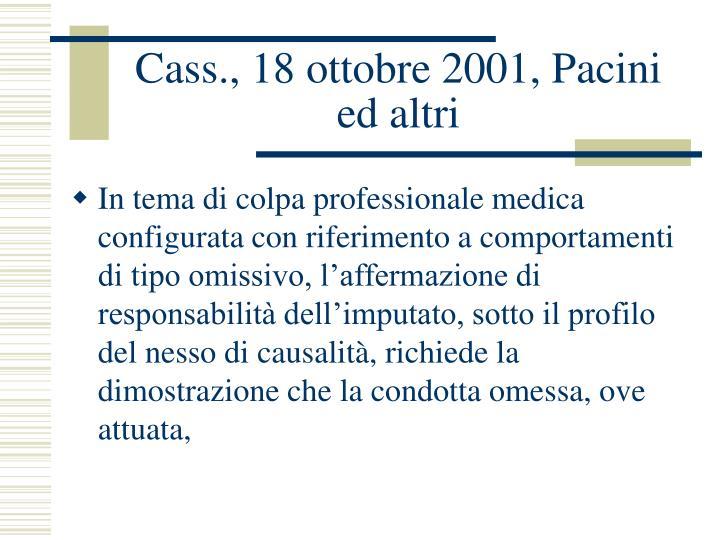 Cass., 18 ottobre 2001, Pacini ed altri