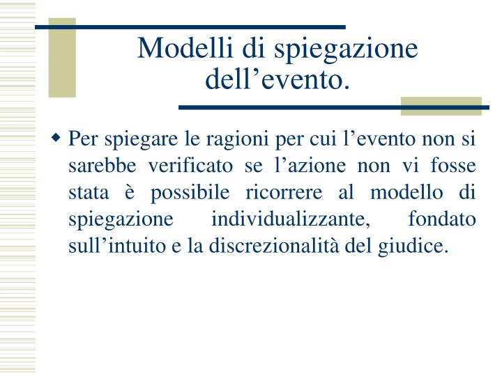 Modelli di spiegazione dell'evento.