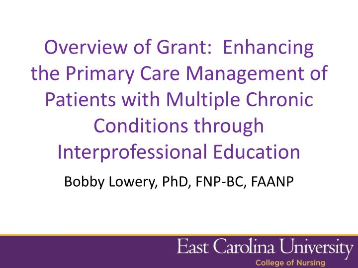 Overview of Grant: