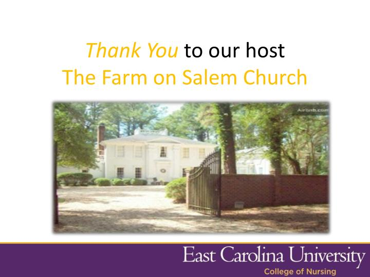Thank you to our host the farm on salem church