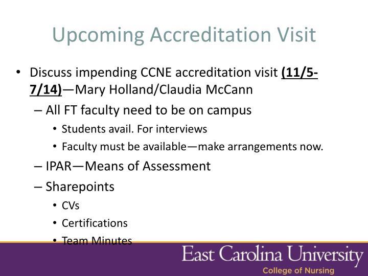 Upcoming Accreditation Visit