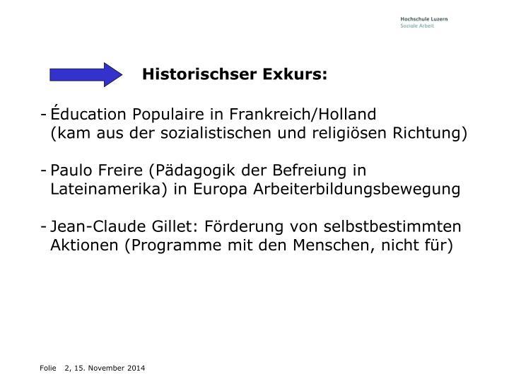 Historischser Exkurs: