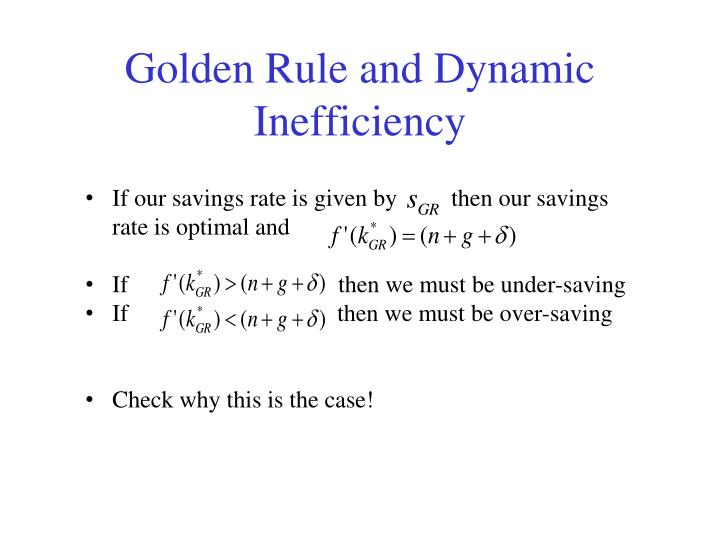 Golden Rule and Dynamic Inefficiency