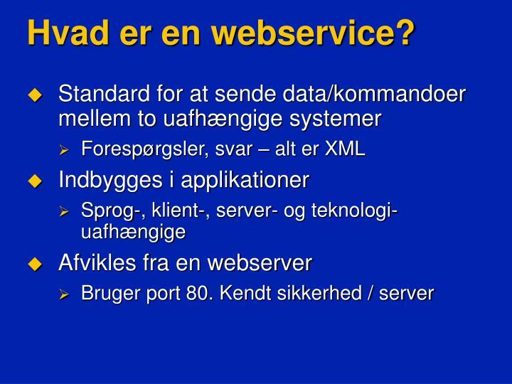Hvad er en webservice?