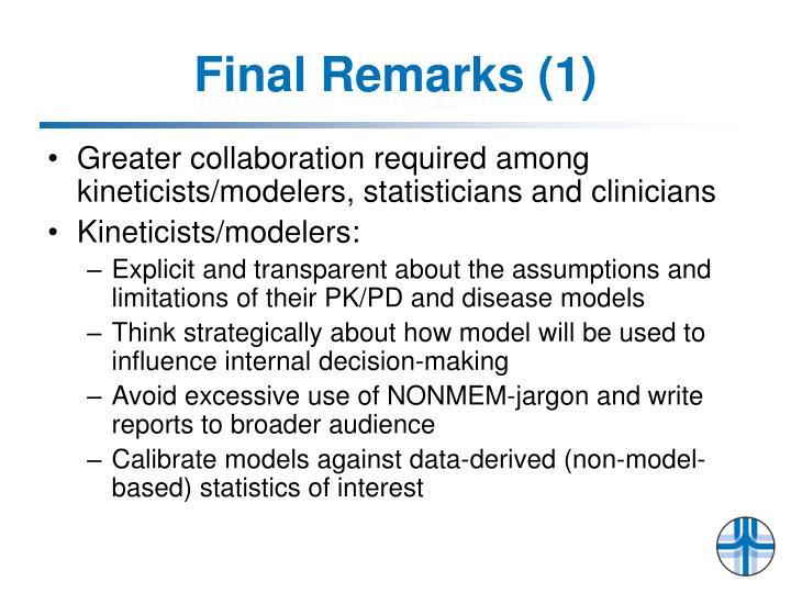 Final Remarks (1)