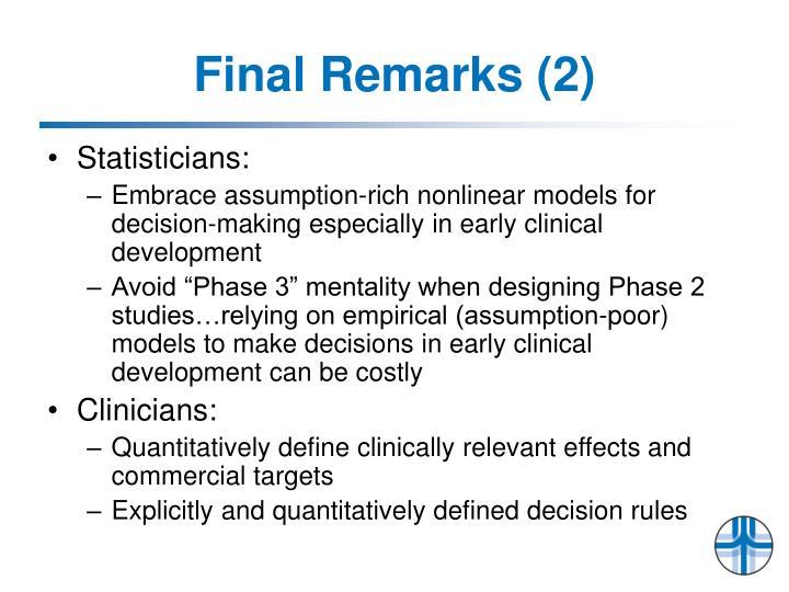 Final Remarks (2)