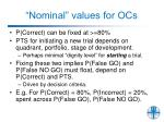 nominal values for ocs