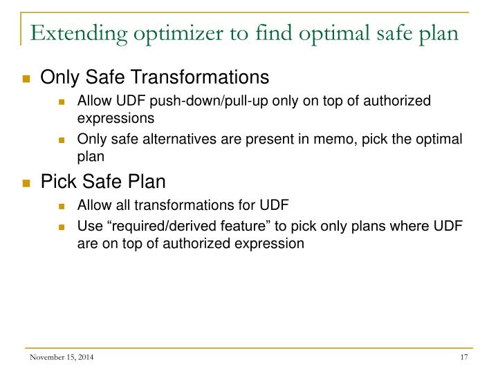 Extending optimizer to find optimal safe plan