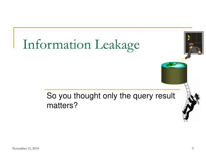 Information Leakage