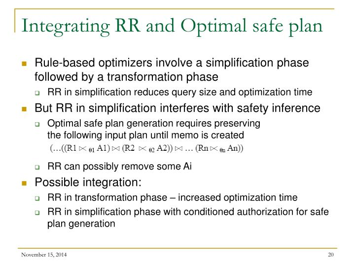 Integrating RR and Optimal safe plan