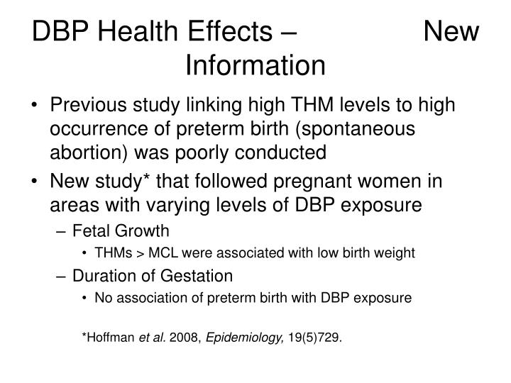 DBP Health Effects –                New Information