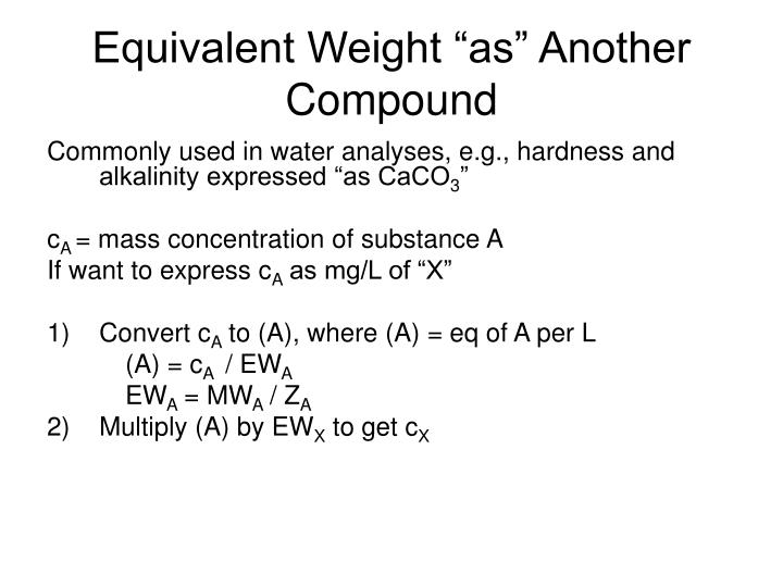 "Equivalent Weight ""as"" Another Compound"