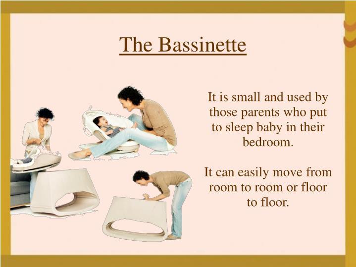 The Bassinette