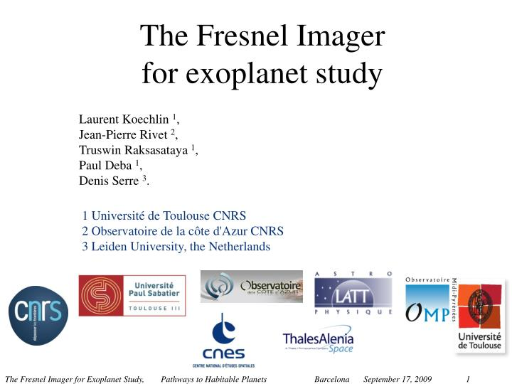 The Fresnel Imager