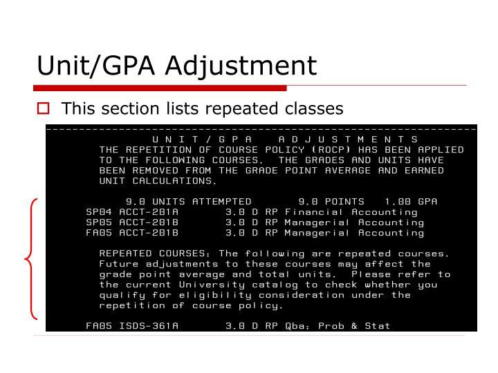Unit/GPA Adjustment