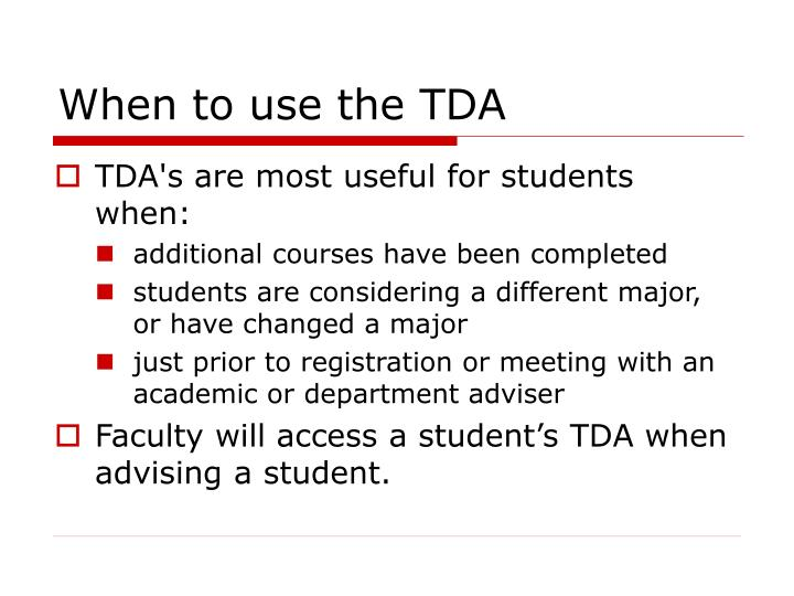 When to use the TDA