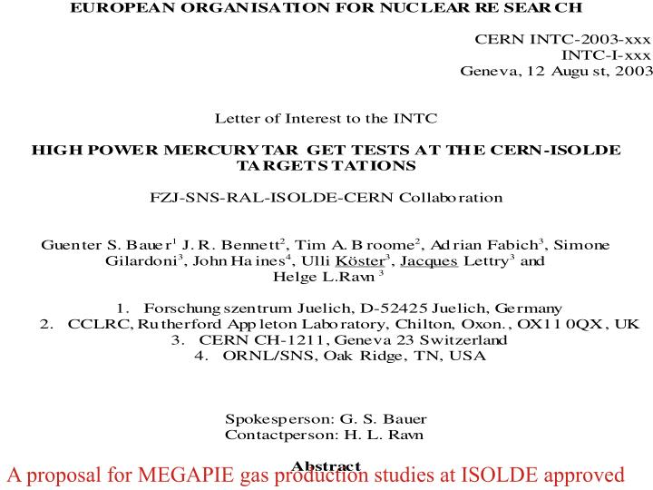 A proposal for MEGAPIE gas production studies at ISOLDE approved