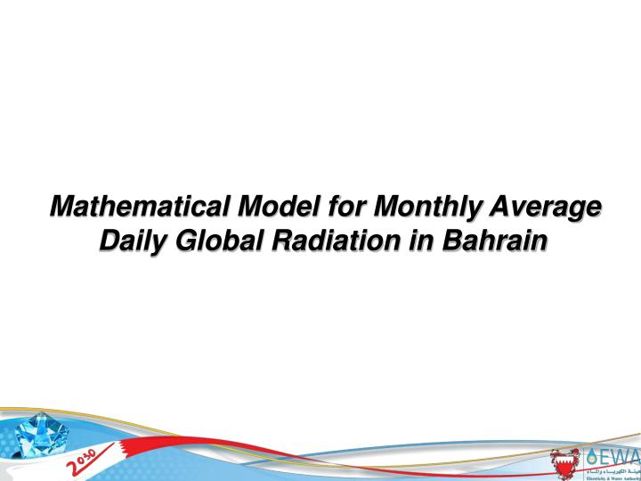Mathematical Model for Monthly Average Daily Global Radiation in Bahrain