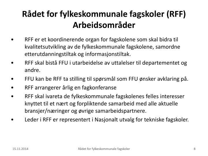 Rådet for fylkeskommunale fagskoler (RFF)