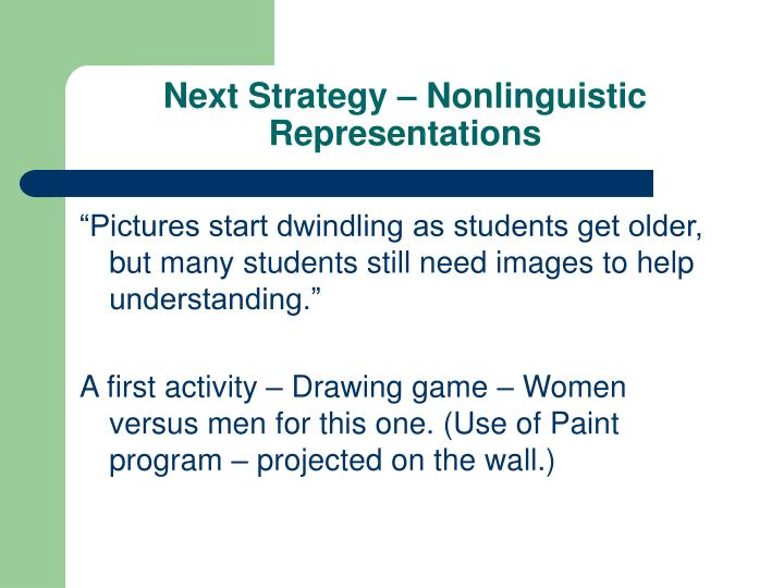 Next Strategy – Nonlinguistic Representations