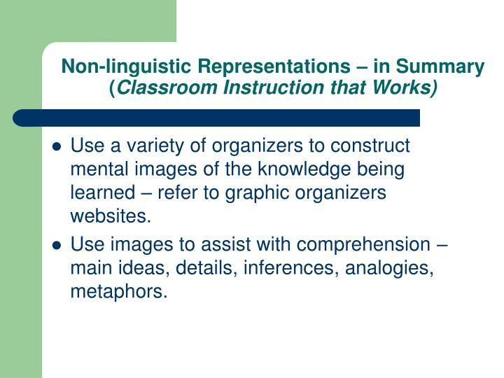 Non-linguistic Representations – in Summary (