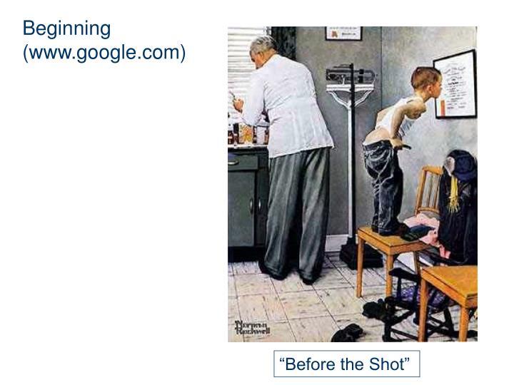 Beginning (www.google.com)