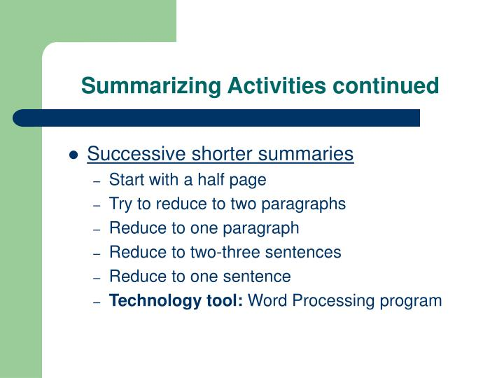 Summarizing Activities continued