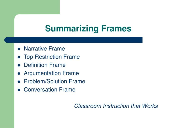 Summarizing Frames