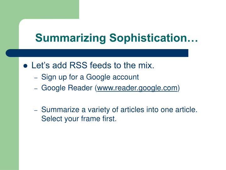 Summarizing Sophistication…
