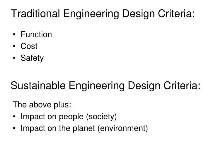 Traditional Engineering Design Criteria: