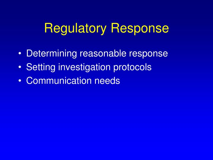 Regulatory Response