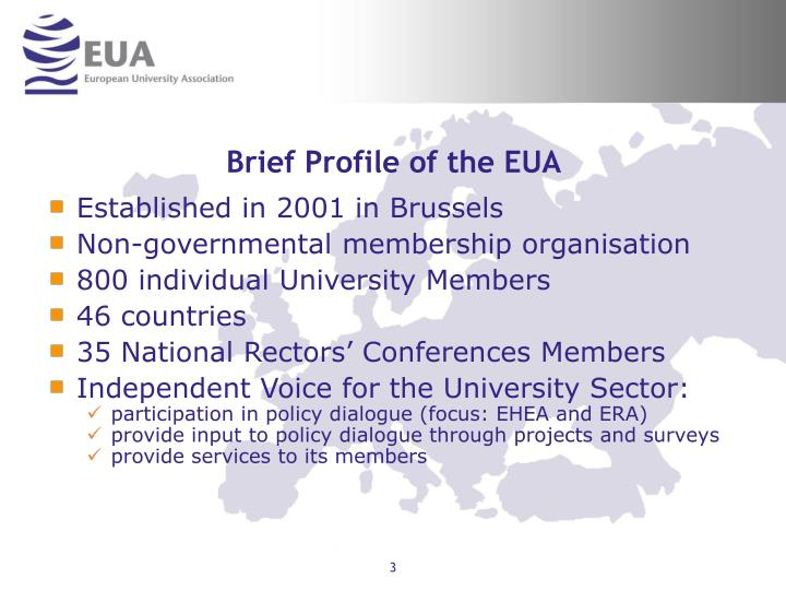 Brief profile of the eua