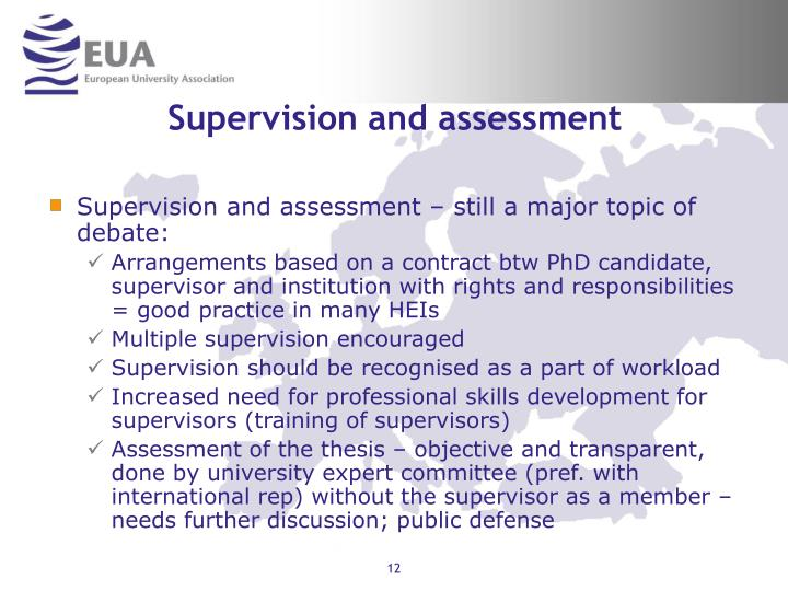 Supervision and assessment