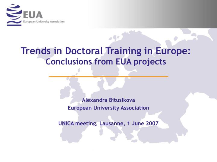 Trends in doctoral training in europe conclusions from eua projects